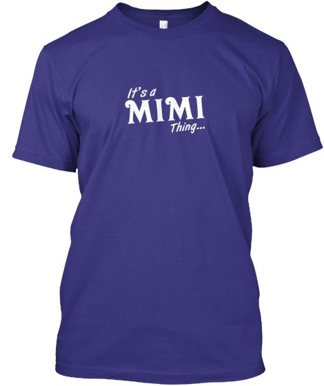 It's a Mimi thing...   Teespring