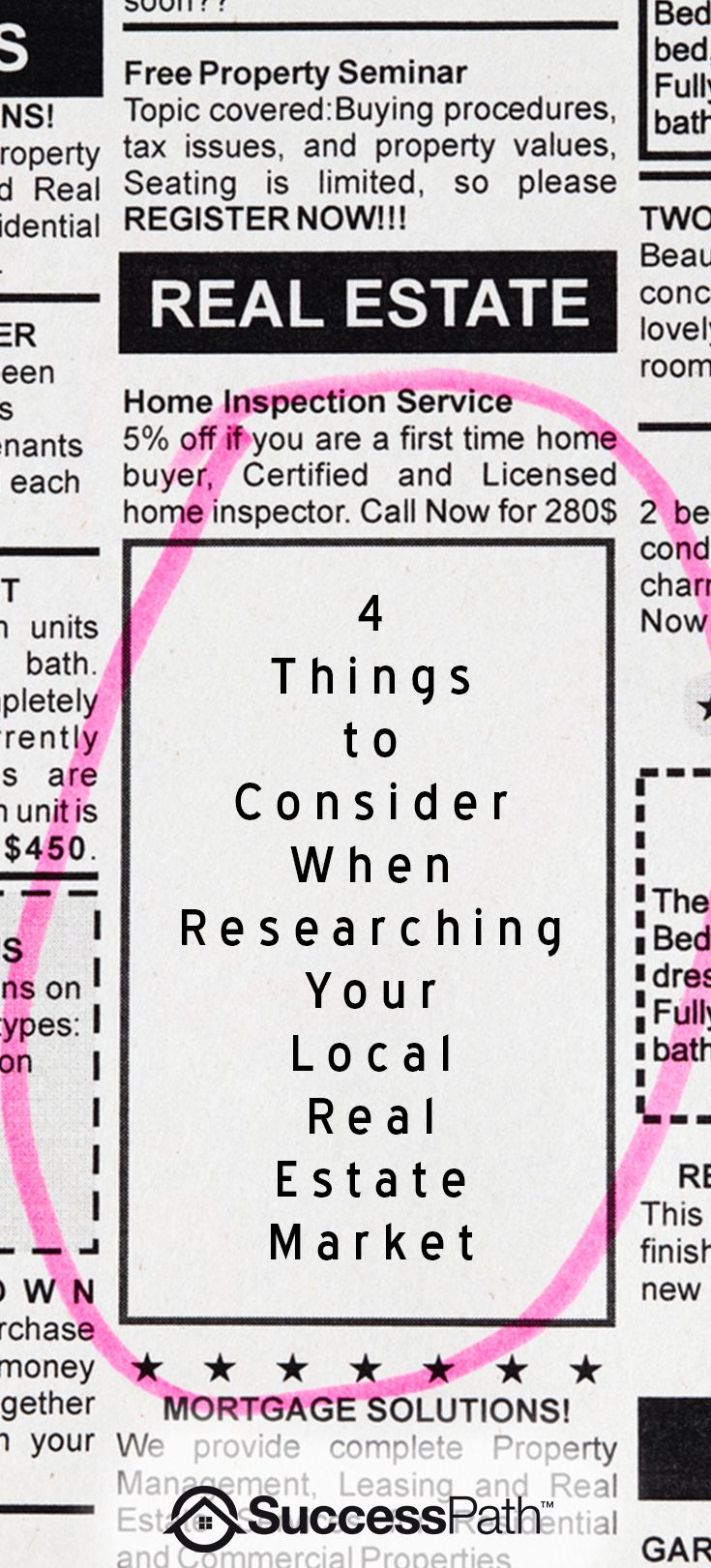 Consider these 4 things when you are researching your local real estate market. Get as much information as you can before you buy a house.