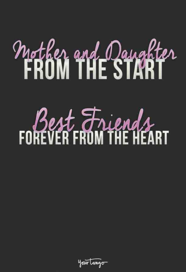 My Best Friend Is My Daughter Quotes: 30 Best Quotes To Show Your Daughter How Much She Means To