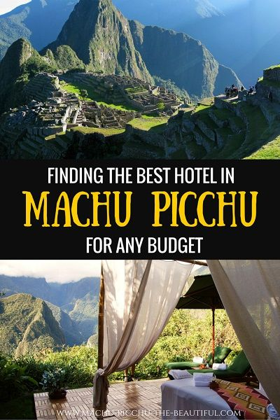 Finding the best hotel in Machu Picchu for any budget. Luxury hotel, hostel or camping - there are many options to stay in Machu Picchu, tight budget or not. Click for more Information!