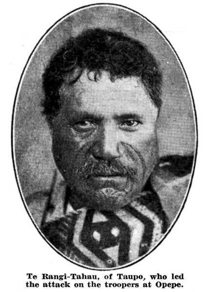 Te Rangi-Tahau, of Taupo, who led the attack on the troopers at Opepe