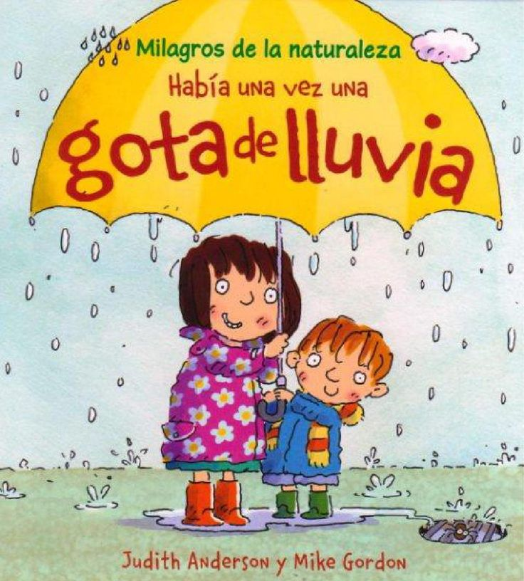 Había una vez una gota de lluvia Cuentos infantiles. Ciclo del agua.