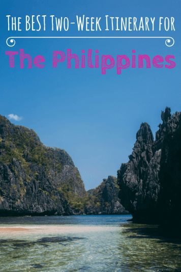 A Two-Week Itinerary for The Philippines - The best of the beaches and the mountains the country offers.