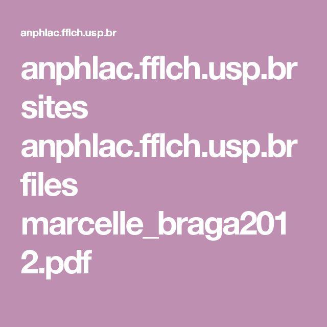 anphlac.fflch.usp.br sites anphlac.fflch.usp.br files marcelle_braga2012.pdf