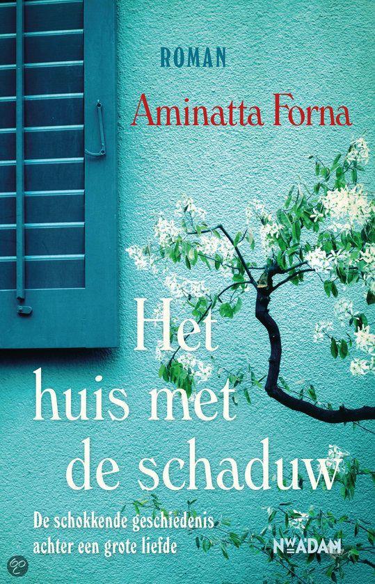 (B) Het huis met de schaduw - Aminatta Forna - 2013