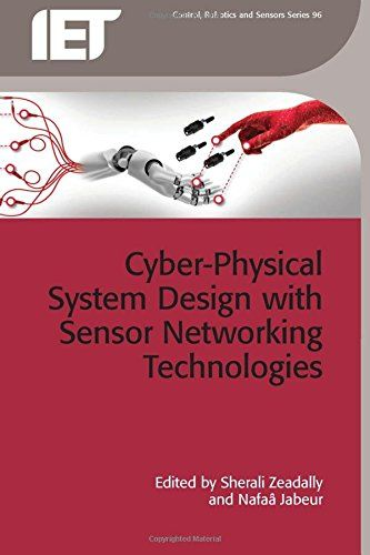 Cyber-Physical System Design with Sensor Networking Technologies Pdf Download e-Book