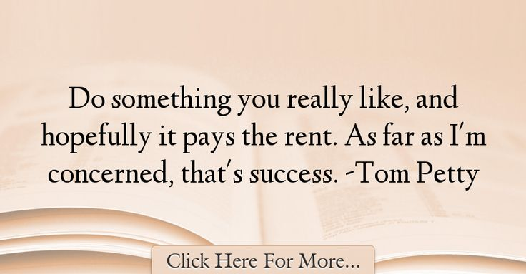 Tom Petty Quotes About Success - 65881