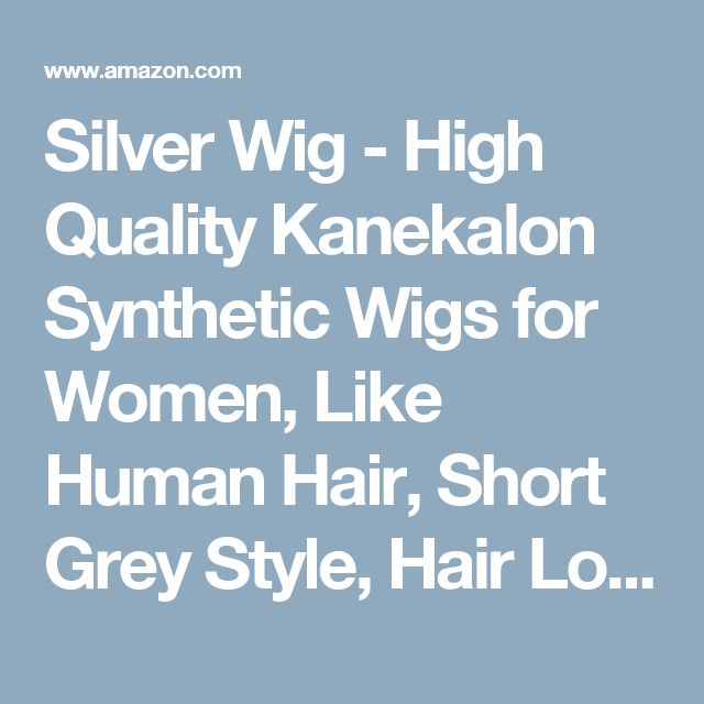 Silver Wig - High Quality Kanekalon Synthetic Wigs for Women, Like Human Hair, Short Grey Style, Hair Loss Replacement