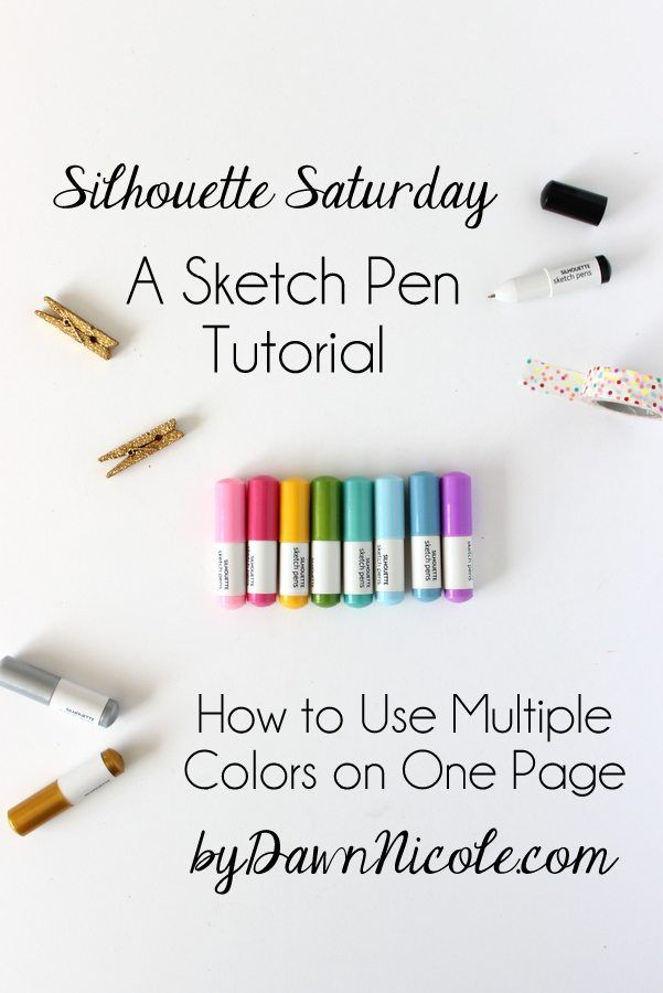 A Silhouette Sketch Pen Tutorial   How to Use Multiple Colors on One Page   bydawnnicole.com