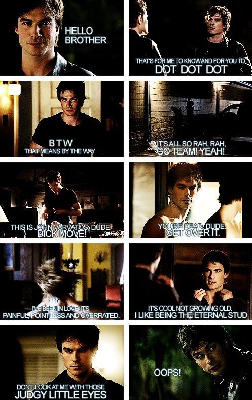 Damon sayings. Love them!