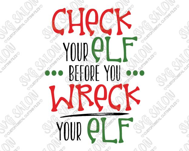 Check Your Elf Shirt Decal Cut File in SVG, EPS, DXF, JPEG, PNG