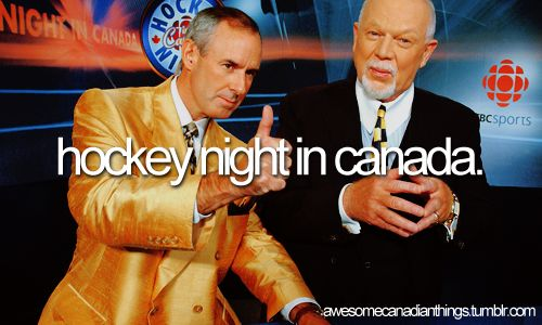 awesome canadian things // Hockey Night in Canada