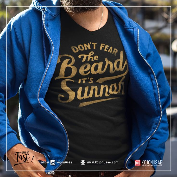 DON'T FEAR THE BEARD IT'S SUNNAH