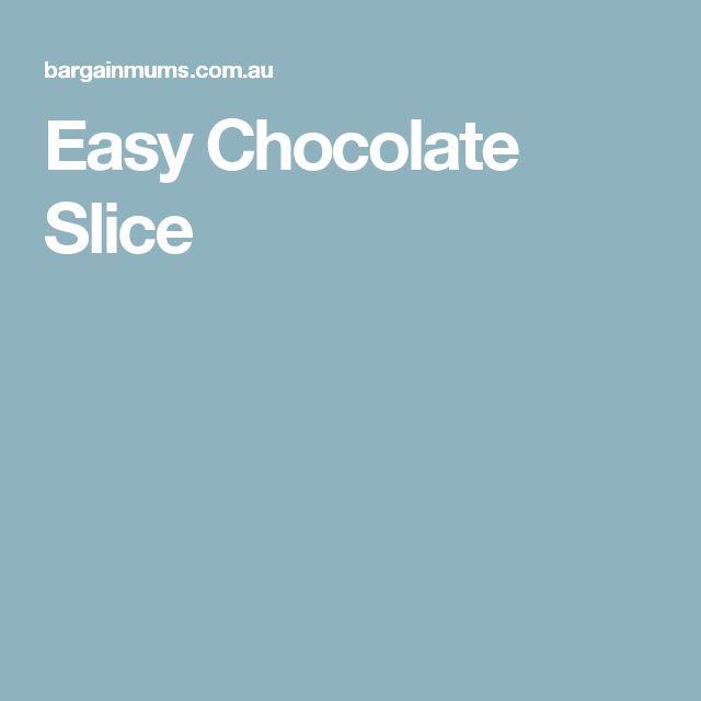 Easy Chocolate Slice