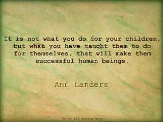 : Wise Women, Remember This, Mothers Day, Life Lessons, Be A Mom, Teaching Philosophy, Be A Parents, So True, Anne Lander