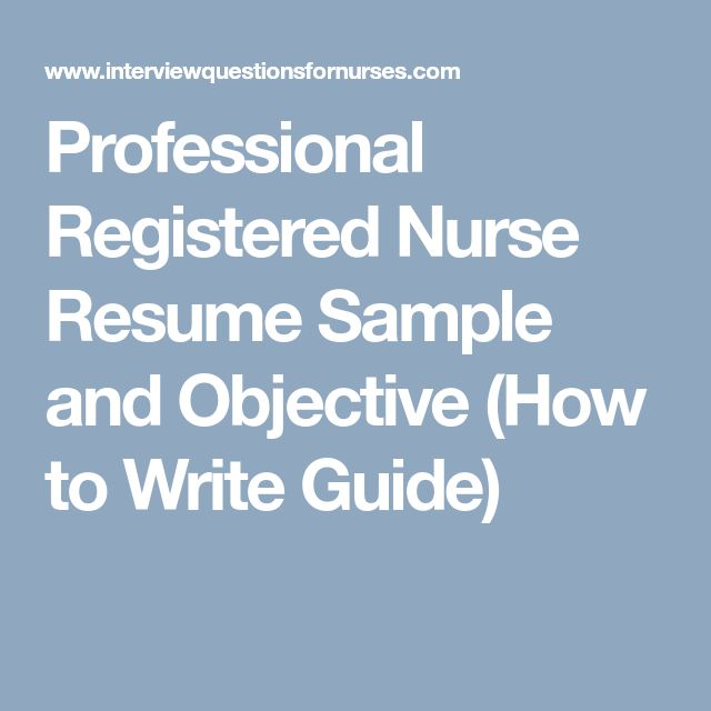 Professional Registered Nurse Resume Sample and Objective (How to Write Guide)
