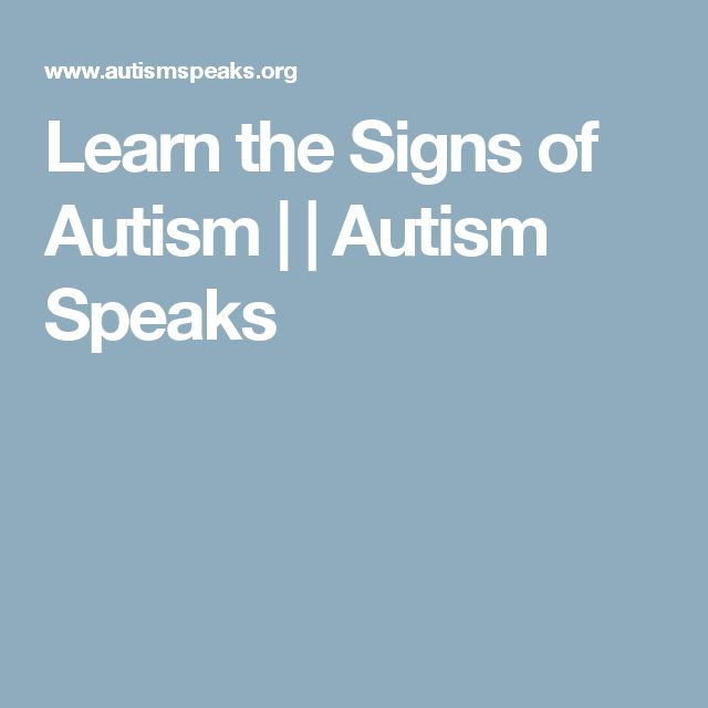 Learn the Signs of Autism | | Autism Speaks