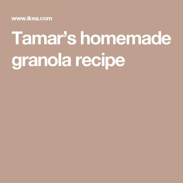 Tamar's homemade granola recipe