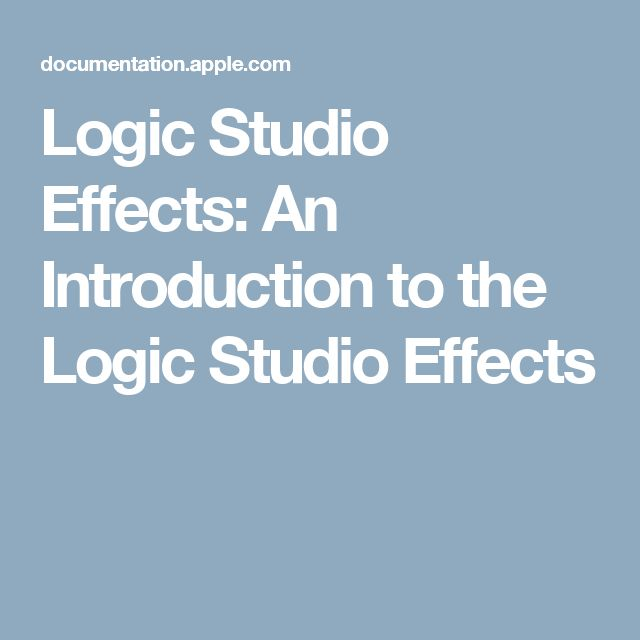 Logic Studio Effects: An Introduction to the Logic Studio Effects