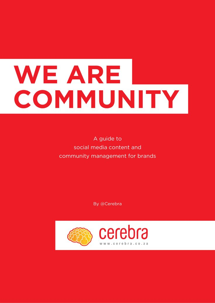 We Are Community | A guide to social media content and community management for brands | Cerebra