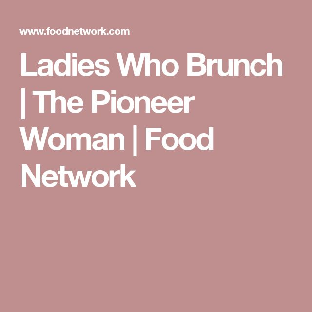 Ladies Who Brunch | The Pioneer Woman | Food Network