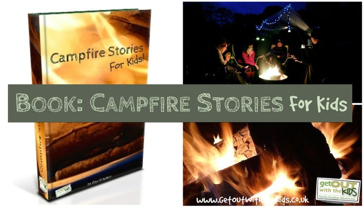 You can't go camping without a campfire, and can't have a campfire without campfire stories. Here's our free download of Campfire Stories for Kids.