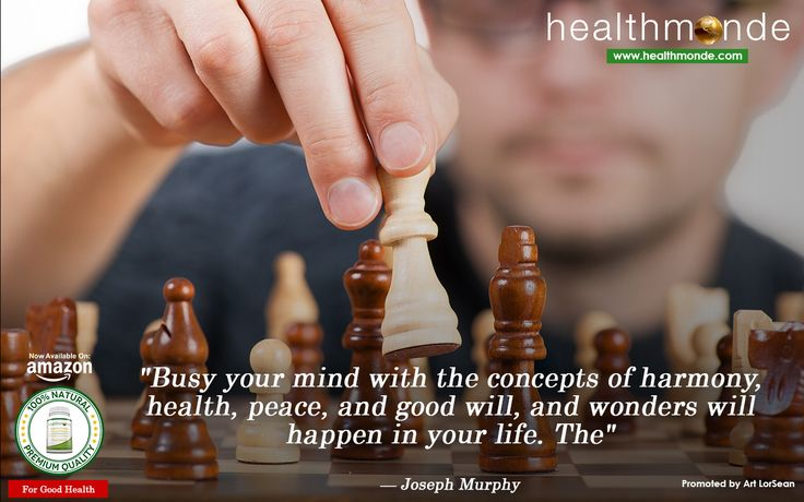 "https://www.healthmonde.com/  ""Busy your mind with the concepts of harmony, health, peace,& good will,& wonders will happen in your life. """