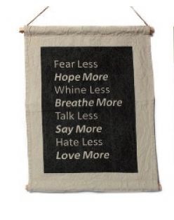 What a lovely way to showcase some wisdom.  Get inspired by this 'Fear Less' Canvas, every day!  Size: 50x70cm Please note this item comes rolled up inside a cardboard tube.