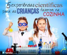 5 experiências científicas para as crianças fazerem na cozinha                                                                                                                                                                                 Mais