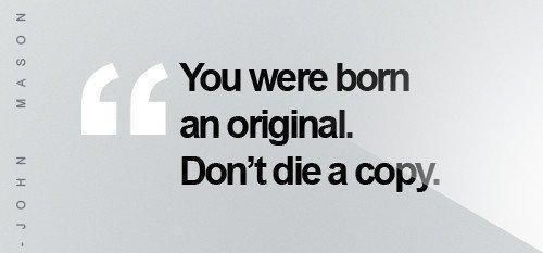 `````Words Of Wisdom, Born, Originals, Life, Inspiration, Quotes, So True, Living, Copy