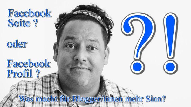 Facebook Profil oder Facebook Seite? Was macht mehr Sinn für Blogger/innen?