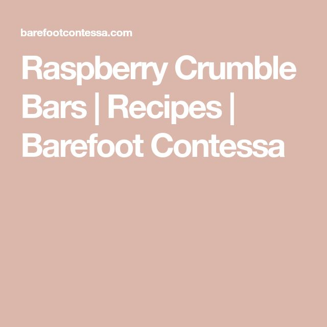 Raspberry Crumble Bars | Recipes | Barefoot Contessa