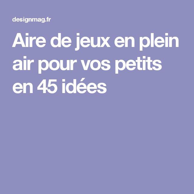 les 25 meilleures id es de la cat gorie aire de jeux en plein air sur pinterest id es de jeux. Black Bedroom Furniture Sets. Home Design Ideas