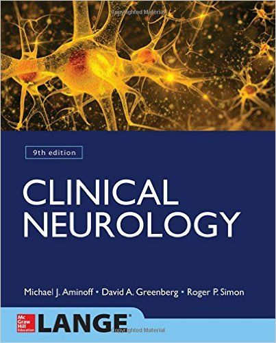 Clinical Neurology 9th Edition Pdf Download For Free - By  Michael Aminoff,David Greenberg,Roger Simon Clinical Neurology Pdf Free Download