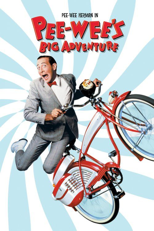 Watch Pee-wee's Big Adventure Full-Movie