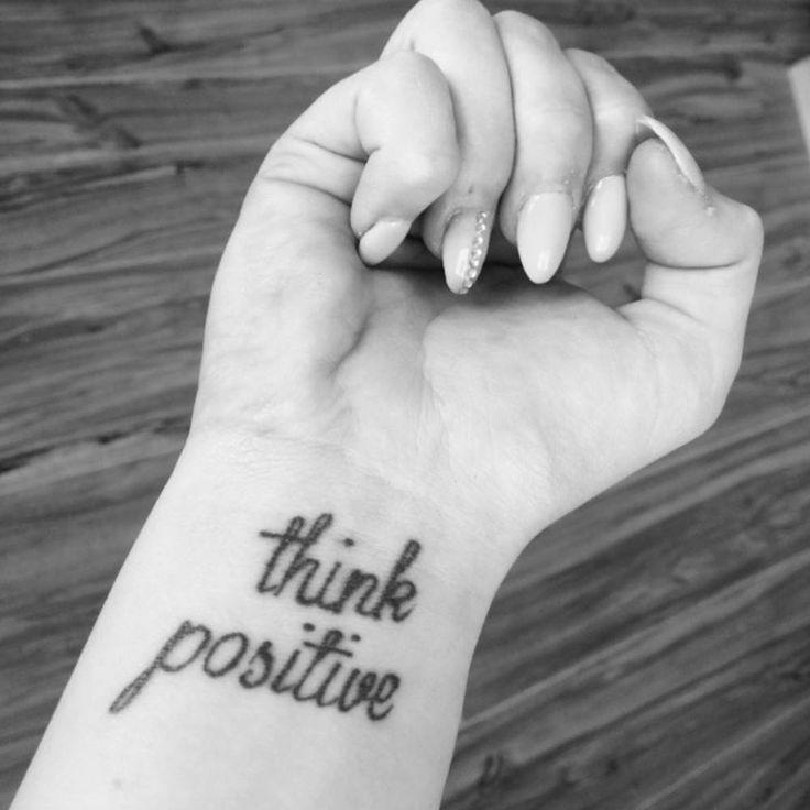 think positive tattoo - 736×736