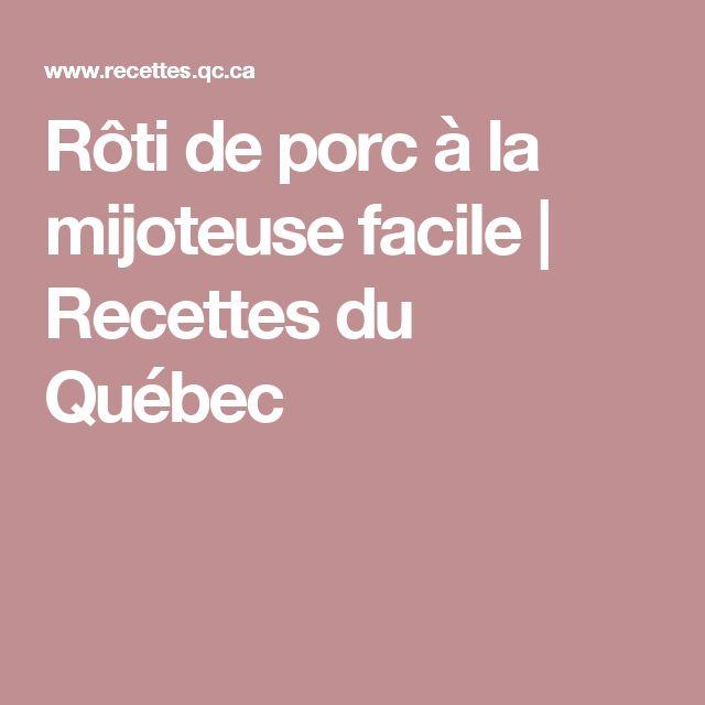 Rôti de porc à la mijoteuse facile | Recettes du Québec