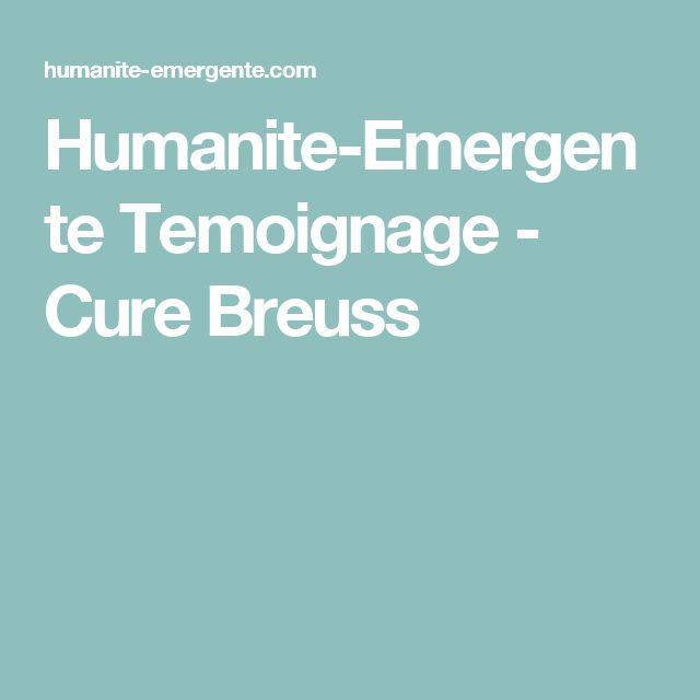 Humanite-Emergente Temoignage - Cure Breuss