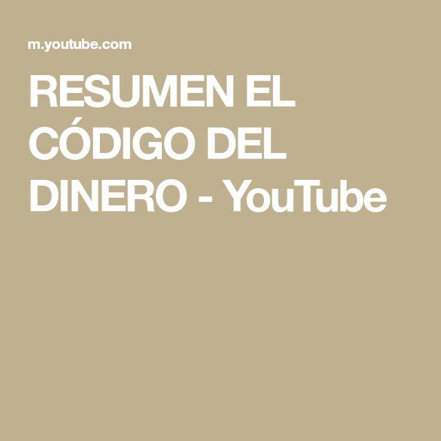 RESUMEN EL CÓDIGO DEL DINERO - YouTube