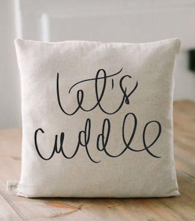 cute 'let's cuddle' pillow