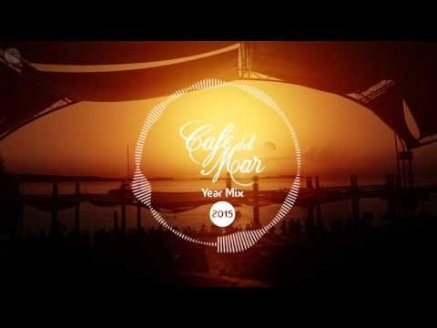 Café del Mar Chillout Mix 2015 (Official Year Mix) - YouTube