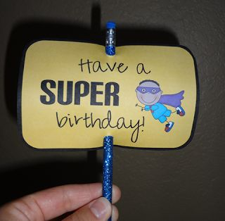 Have a SUPER birthday! pencil topper