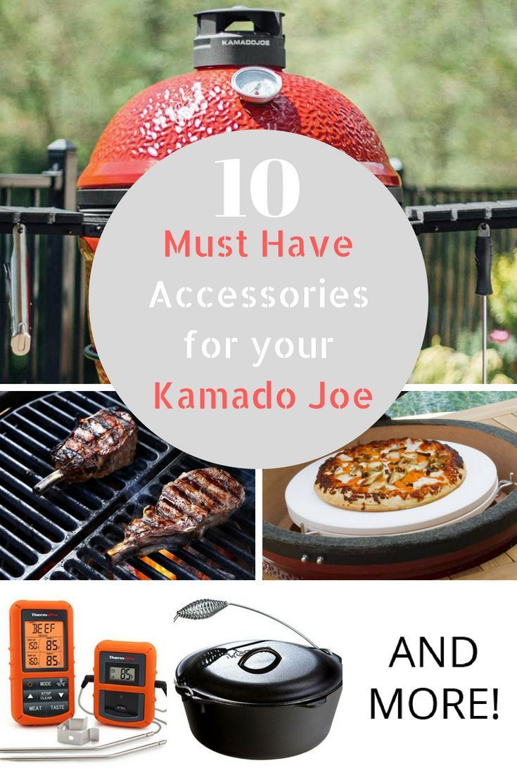 Kamado Joe Accessories 10 Must Have Accessories For Your Kamado Grill And More Kamado Joe Recipes Kamado Joe Kamado Grill