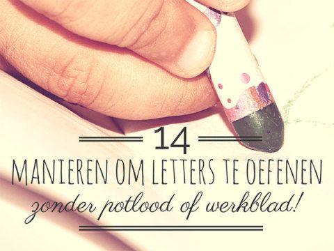 14 manieren om letters te oefenen zonder potlood of werkblad - Lespakket