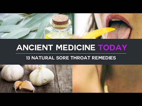 13 Natural Sore Throat Remedies - YouTube