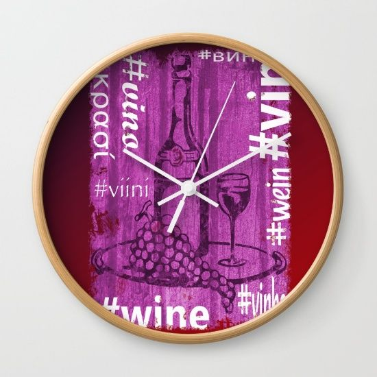 It's Wine O'Clock! @society6  #wine #winelovers #wallclock #ticktock #time #seconds #minutes #hours