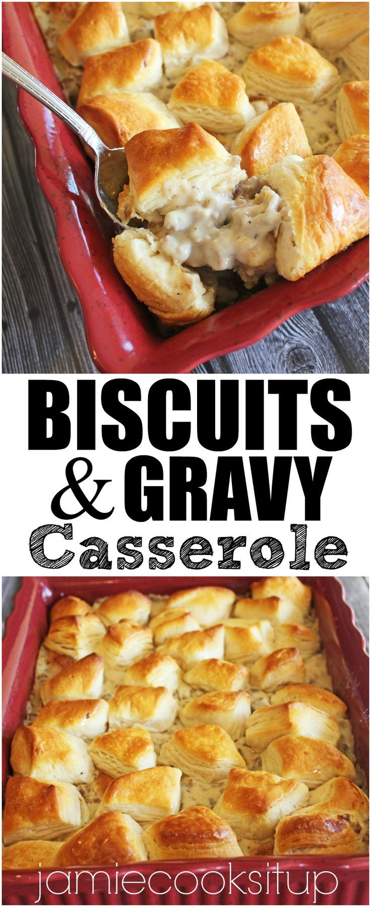 Biscuits and Gravy Casserole from Jamie Cooks It Up! Perfect for breakfast or dinner.