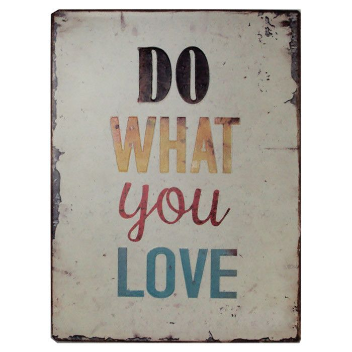 Do What You Love Sign.