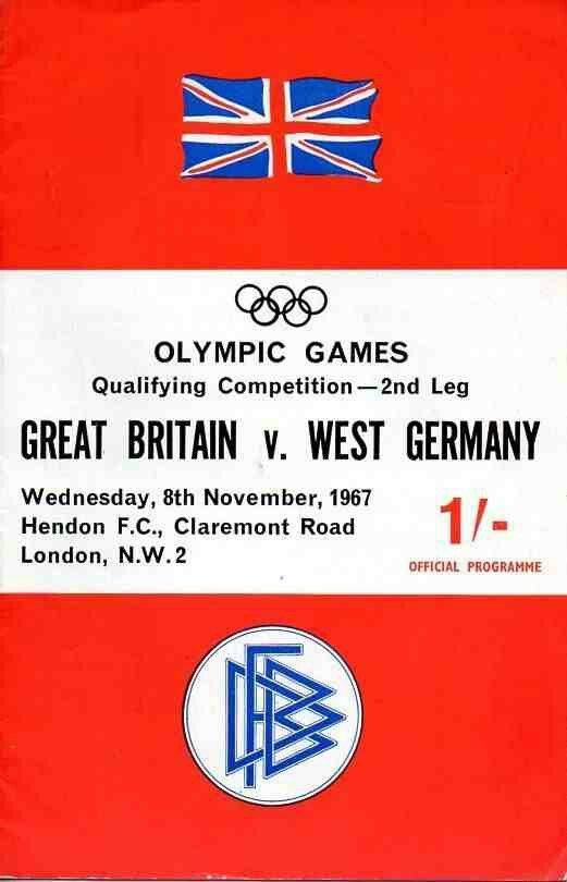 Great Britain 0 West Germany 1 (2-1 agg) in Nov 1967 at Hendon. The programme cover for the Olympic Games Qualifier. GB won on aggregate.