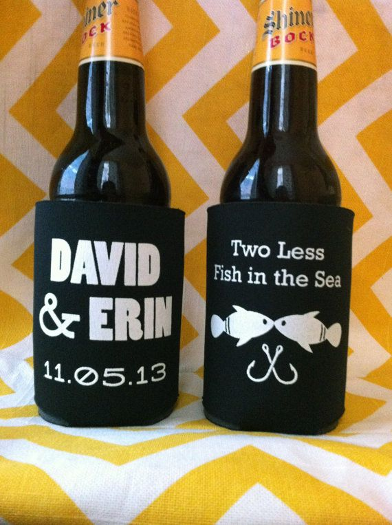 "Two Less Fish in the Sea - Custom Wedding Koozies....ok so i dont think i would use this but how cute, i love the ""two less fish in the sea""!!"